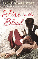 theme analysis in fire in the blood a story by irene nemirovsky Certain themes seemed familiar my favourites are fire in the blood you can read more book reviews or buy the wine of solitude by irene nemirovsky at amazon.