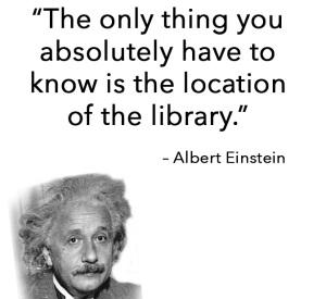 Albert Einstein quote - location of library