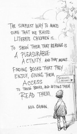 Neil gaiman - simplest way to raise literature children ... school library